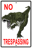 WS003 - Metal Signs, Warning Signs - No Trespassing T-Rex