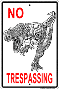 No Trespassing T-Rex