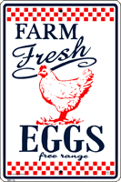 WS116 - Metal Signs, Warning Signs - Farm Fresh Eggs