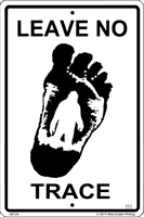 WS124 - Metal Signs, Warning Signs - Leave No Trace - Bigfoot