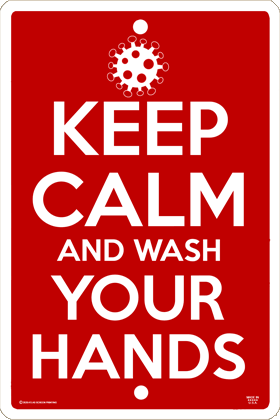 Keep Calm Wash and Your Hands