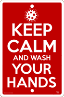 WS133 - Metal Signs, Warning Signs - Keep Calm Wash and Your Hands
