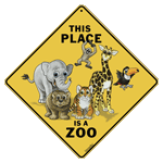 X413 - Metal Signs, Crosswalks - This Place Is A Zoo